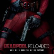 02 deadpool reloaded soundtrack limited picture disc