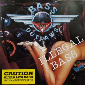 bass outlaws illegal bass CD