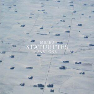 milieu statuettes part one CD