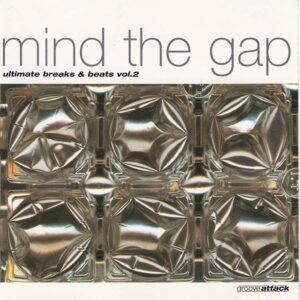 mind the gap ultimate breaks and beats vol 2 CD