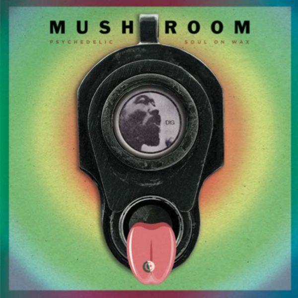 mushroom psychedelic soul on wax vinyl lp