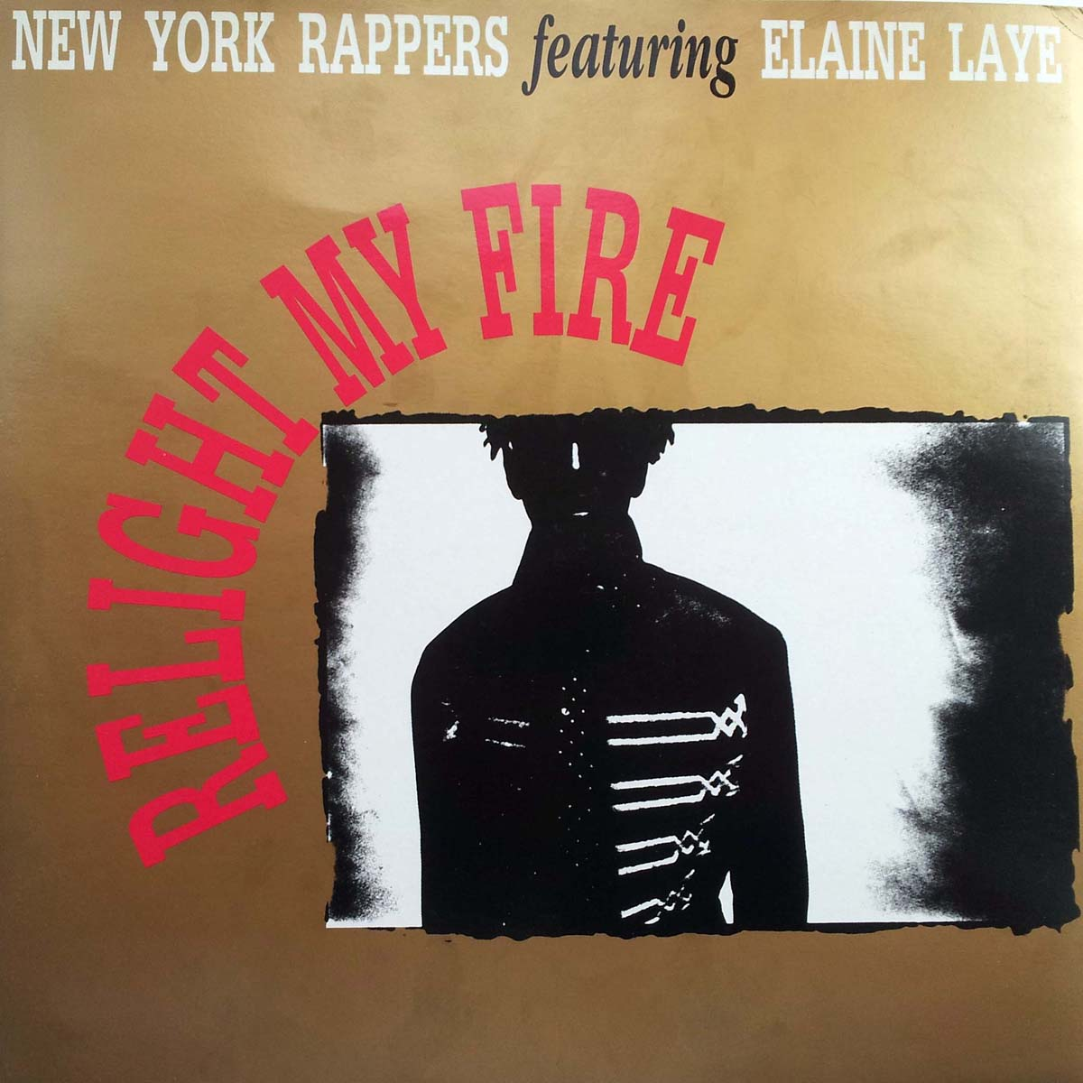 new york rappers featuring elaine laye relight my fire 12 inch vinyl