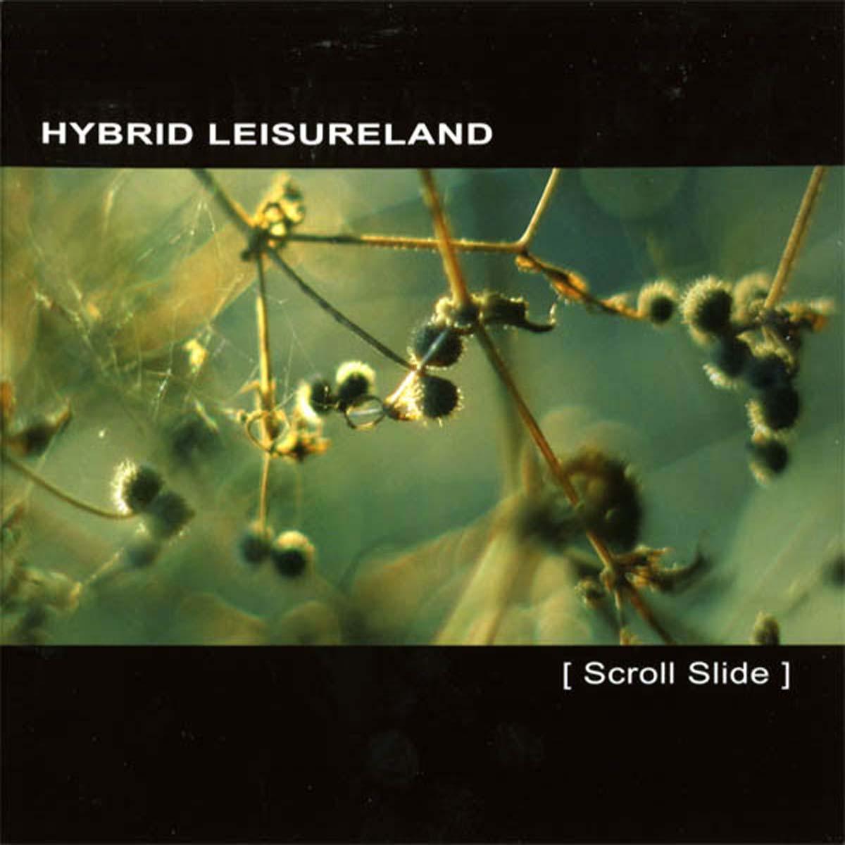 hybrid leisureland scroll slide CD