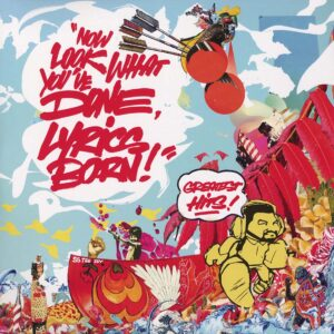 01 lyrics born now look what youve done vinyl lp