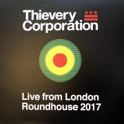 thievery corporation live from london roundhouse 2017 CD