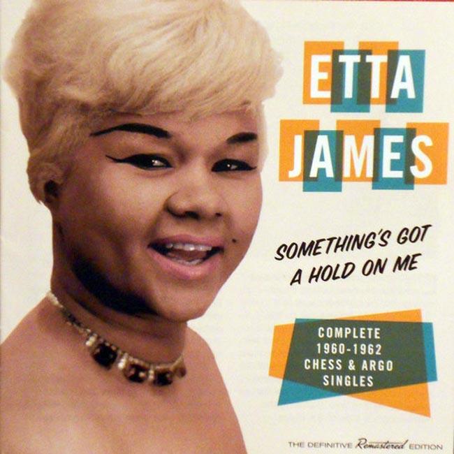 etta james somethings got a hold on me CD