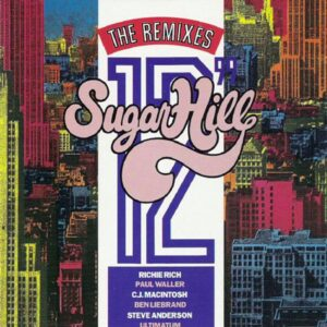 various artists sugar hill the 12 inch remixes CD
