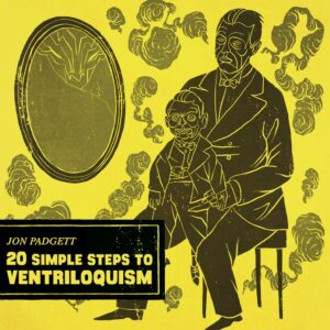 jon padgett 20 simple steps to ventriloquism vinyl lp