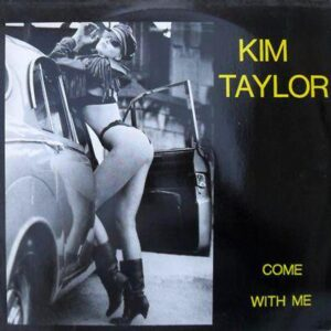 kim taylor come with me 12 inch vinyl