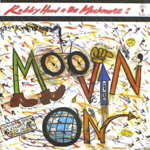 robby hood the muchmore moovin out 12 inch vinyl