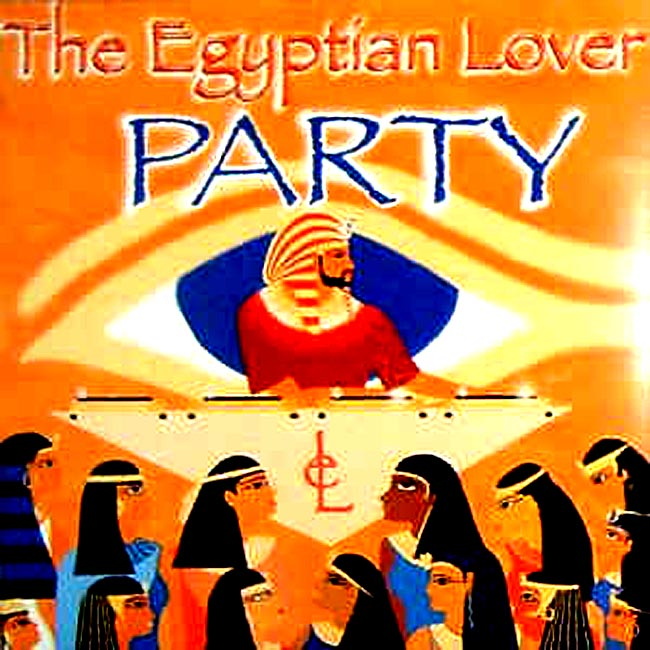 the egyptian lover party 12 inch vinyl