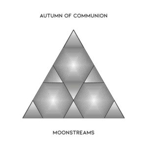 autumn of communion moonstreams CD