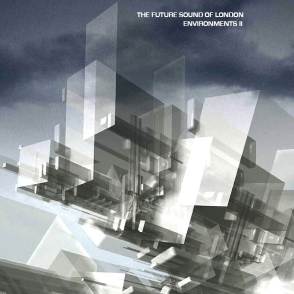 the future sound of london environments ii vinyl lp