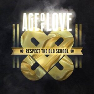 various artists age of love respect the old school CD