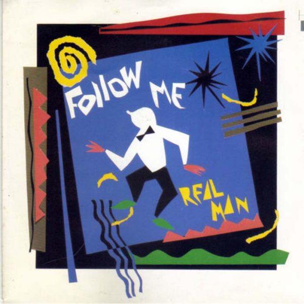 real man follow me 12 inch vinyl
