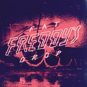 fat freddys drop bays vinyl lp