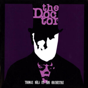 thomas nola et son orchestre the doctor vinyl lp