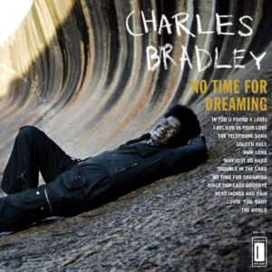 charles bradley no time for dreaming vinyl lp