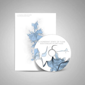 sven kossler si matthews a constant state of flow CD