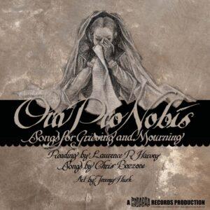 01 laurence harvey chris bozzone ora pro nobis vinyl cadabra records