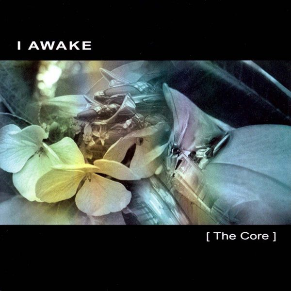 i awake the core CD
