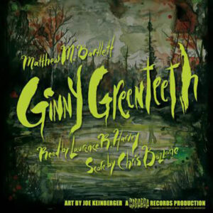 01 matthew bartlett laurence harvey ginny greenteeth cadabra records vinyl