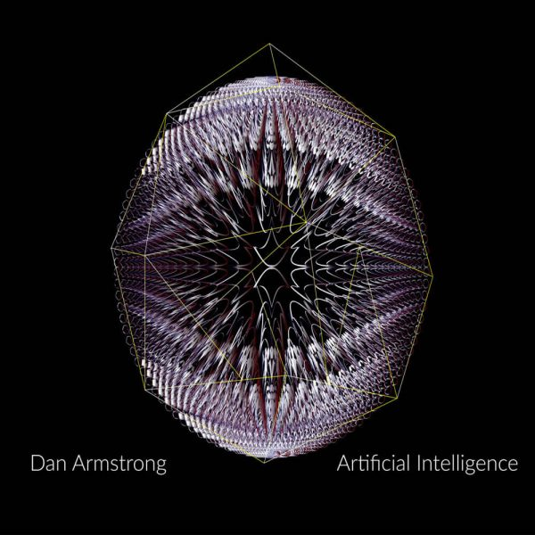 dan armstrong aetificial intelligence CD