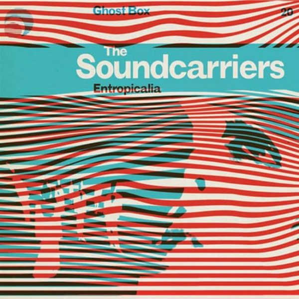 the soundcarriers entropicalia CD
