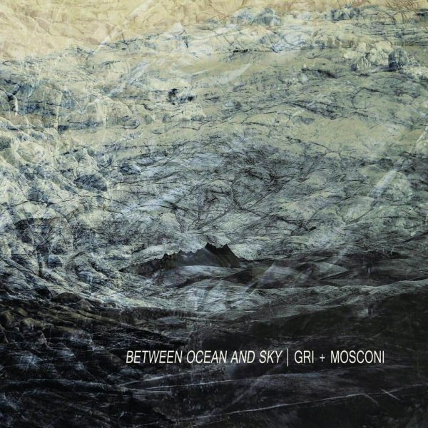 gri mosconi between ocean and sky CD slowcraft records