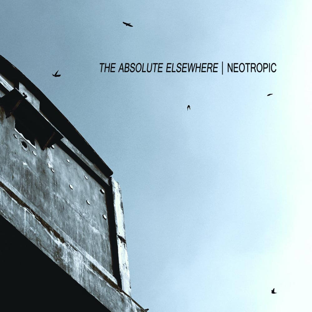 neotropic the absolute elsewhere CD slowcraft records