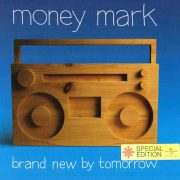 money mark brand new by tomorrow special edition CD