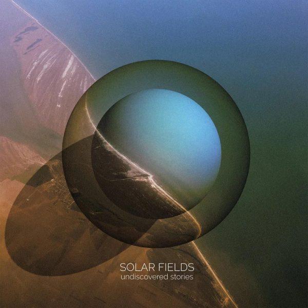 solar fields undiscovered stories vinyl ep