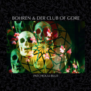 bohren der club of gore patchouli blue vinyl lp