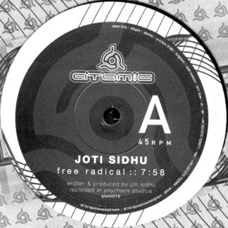 joti sidhu free radical 12 inch vinyl atomic records psilowave