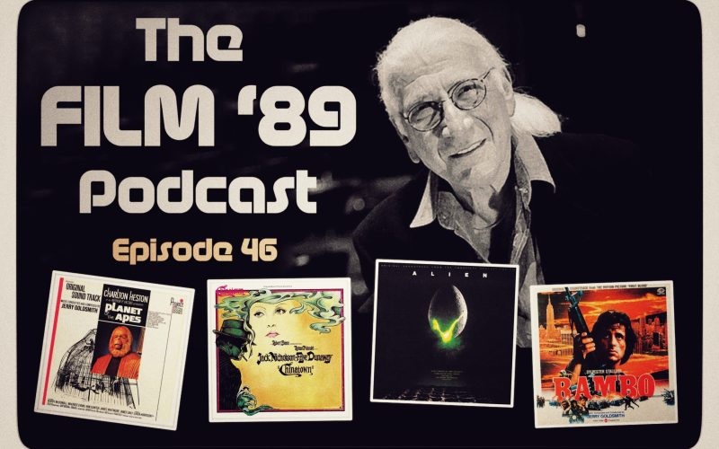 Film 89 Podcast Jerry Goldsmith Psilowave Discount