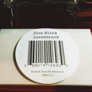 02 slow blink lovestruck cassette tape hares breath