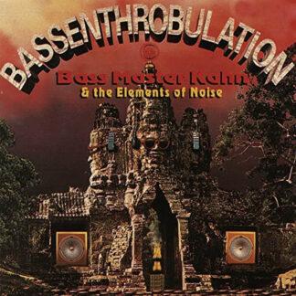 bassmaster kahn bassenthrobulation vinyl lp