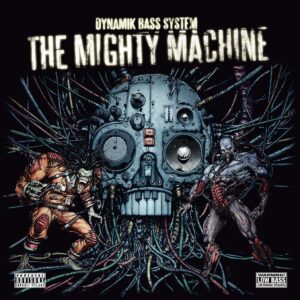 dynamik bass system the mighty machine CD