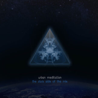 urban meditation the dark side of the mix CD