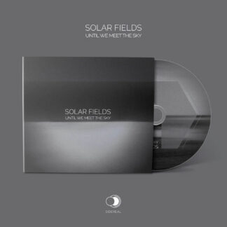solar fields until we meet the sky CD
