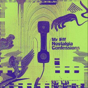 01 mr eff nostalgia confessions vinyl lp