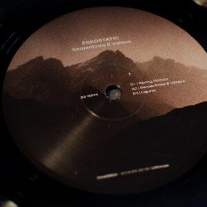 01 eskostatic serpentines valleys vinyl lp ultimae records