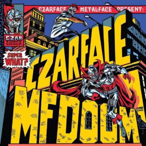 01 czarface mf doom super what vinyl CD