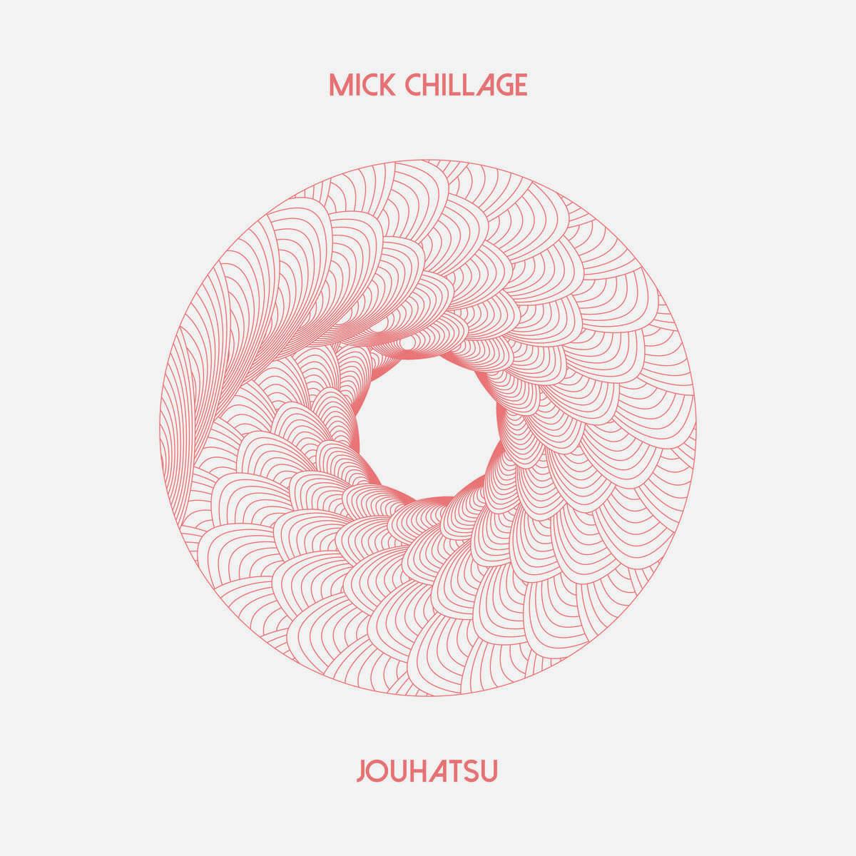 mick chillage jouhatsu CD