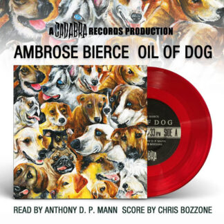 ambrose bierce oil of dog cadabra records vinyl single